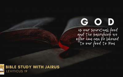 Bible Study with Jairus – Leviticus 19