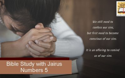 Bible Study with Jairus – Numbers 5